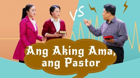 Tagalog Christian Skit Ang Aking Ama, ang Pastor A Debate on the Bible Between Father and Daughter