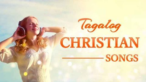 Tagalog Christian Songs With Lyrics Non Stop